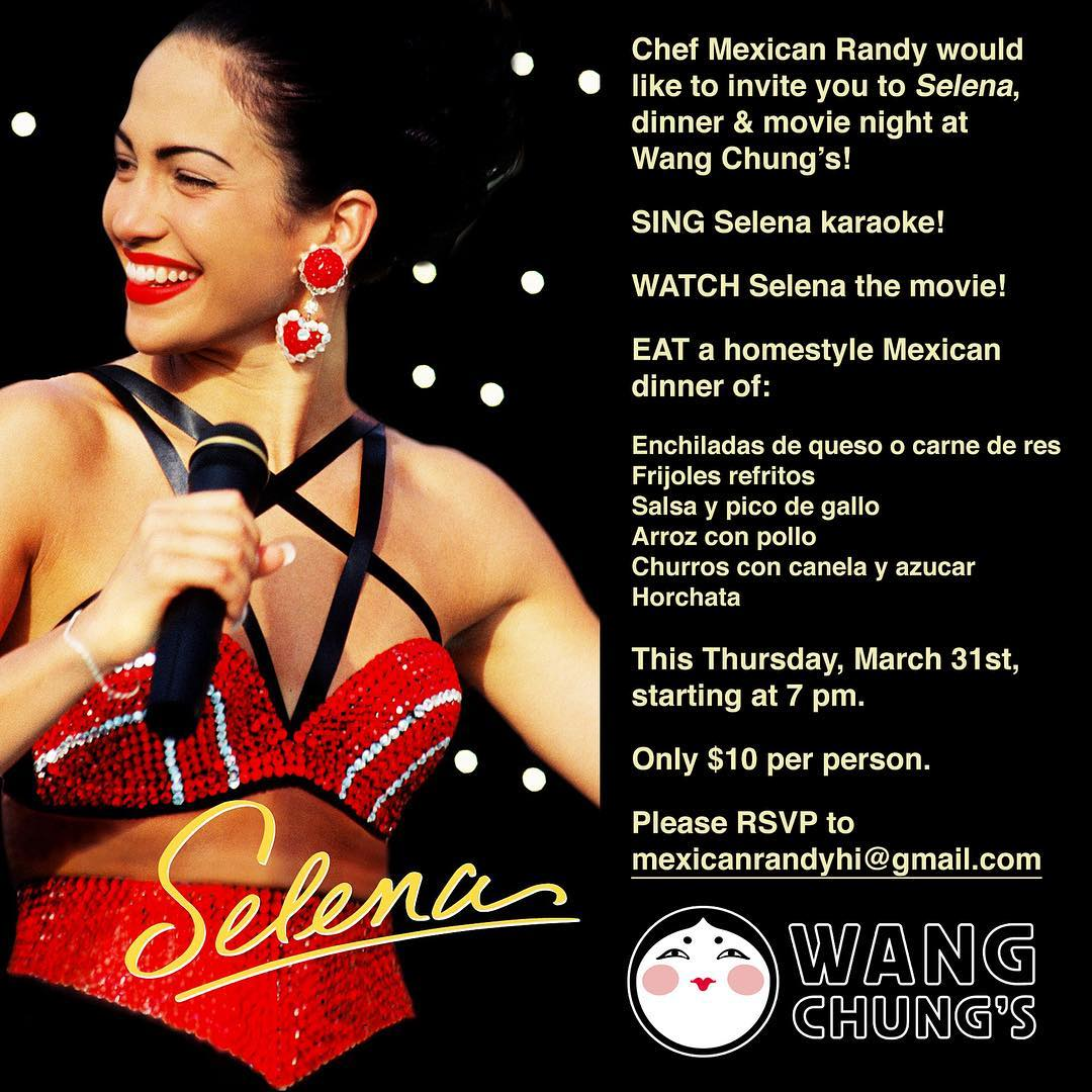 Selena movie and dinner night this Thursday, March 31st!