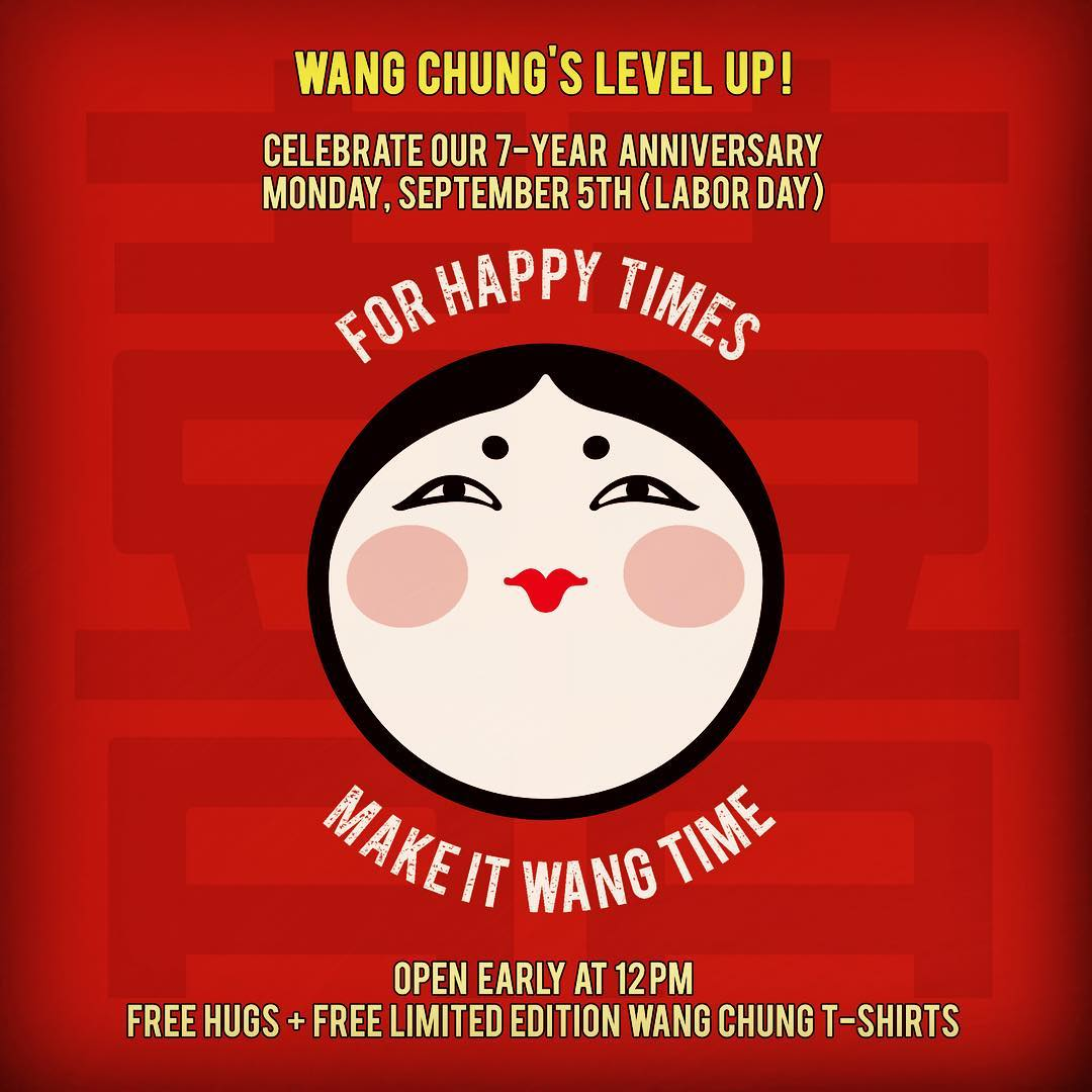 Wang Chung's Level Up! Can you believe we're turning 7 years old in a week? Celebrate with us on Monday, Sept 5th! Free hugs & free limited edition Wang Chung tshirts. :-) Thank you all for an amazing seven years. Can't wait to party with you all. #wangchungs #youpartymeow