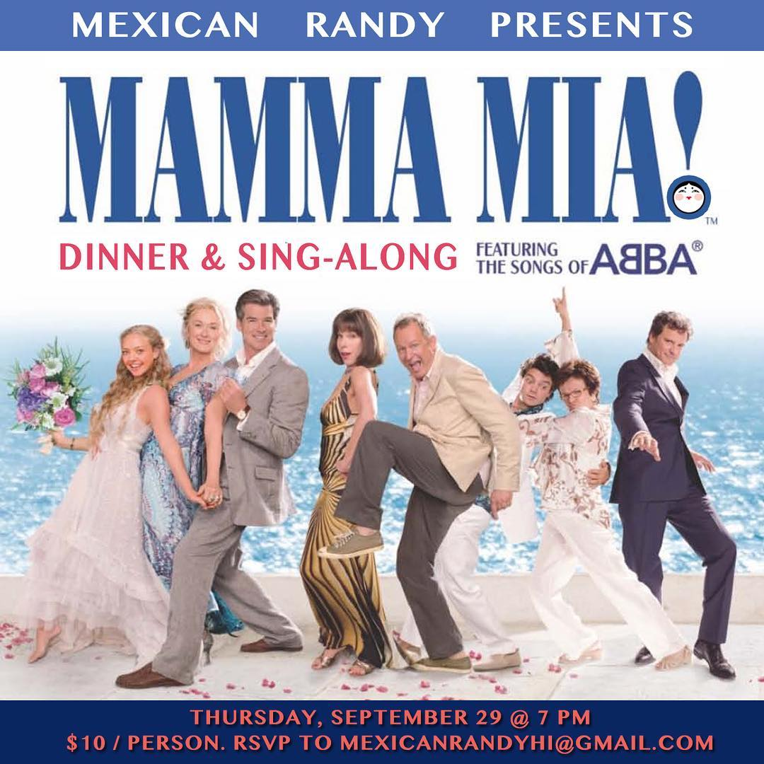 Hey Dancing Queens! @mexicanrandyhi is doing a Mamma Mia dinner & sing-along in our new sexy backroom on Thursday, Sep 29! $10 / person, movie starts at 7 pm. RSVP to mexicanrandyhi@gmail.com #wangchungs